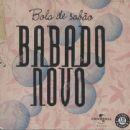 Babado Novo Album - Bola De Sabão
