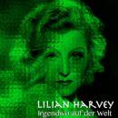 Lilian Harvey - Irgendwo auf der Welt