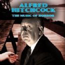 Alfred Hitchcock - The Music Of Horror