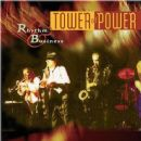 Tower of Power - Rhythm & Business