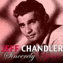 Jeff Chandler - Sincerely Yours
