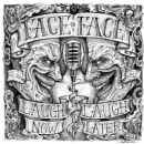 Face to Face Album - Laugh Now, Laugh Later