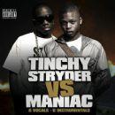 Tinchy Stryder - Tinchy Stryder vs. Maniac