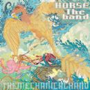 Horse the Band Album - The Mechanical Hand