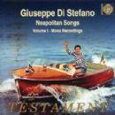 Giuseppe Di Stefano - Sings Neapolitan Songs, Volume 1
