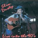 Slim Dusty - Slim Dusty... Live Into the 90's