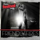 Friendly Fires - iTunes Festival: London 2011