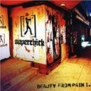 Superchic[k] Album - Beauty From Pain