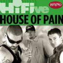 Rhino Hi-Five: House of Pain