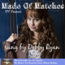 Debby Ryan - Made Of Matches (TV Version) [As Featured in R.L. Stine's The Haunting Hour: Wrong…