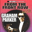 From the Front Row Live - Graham Parker