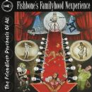 Fishbone - Fishbone's Familyhood Nexperience - The Friendliest Psychosis of All