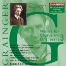 Rudyard Kipling - Grainger Edition, Vol. 9: Works for Chorus and Orchestra