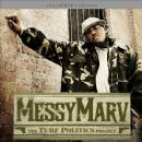 Messy Marv Album - Turf Politics
