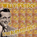 Willy Fritsch - Ich Freue Mich Wenn Wieder Sonntag Ist