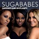 Sugababes - Catfights and Spotlights (EU)