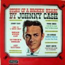 Johnny Cash - Story Of A Broken Heart