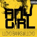 Lloyd Banks - Any Girl (feat. Lloyd)
