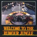 Welcome To The Rumour Jungle