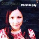 K.T. Tunstall - Tracks in July