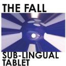 The Fall - Sub-Lingual Tablet