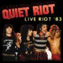 Quiet Riot - Live Riot 1983