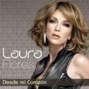 Laura Flores - Desde Mi Corazón