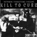 Kill To Cure