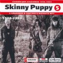 Skinny Puppy (5) 1998-1999