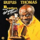 Rufus Thomas Album - That Woman Is Poison!