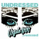 Ursula 1000 Album - Undressed Remixed