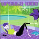 Ursula 1000 Album - Kinda' Kinky