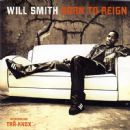 Will Smith Album - Born To Reign
