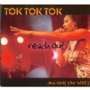 Tok Tok Tok - Reach Out ... And Sway Your Booty