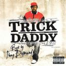 Trick Daddy - Back By Thug Demand