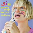 Sia Furler - Some People Have Real Problems
