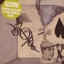 Sixtoo Album - Chewing On Glass & Other Miracle Cures