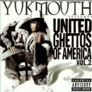 Yukmouth - United Ghettos Of America vol. 2