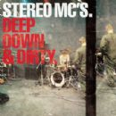 Stereo MC's Album - Deep Down & Dirty