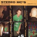 Stereo MC's Album - DJ Kicks