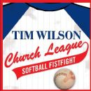 Tim Wilson - Church League Softball Fistfight