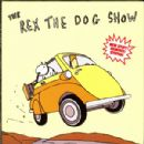 Rex The Dog Album - The Rex The Dog Show