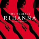 Good Girl Gone Bad (The Remixes)