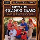 Surviving Gilligan's Island: The Incredibly True Story of the Longest Three Hour Tour in History - 454 x 661