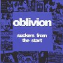 Oblivion - Suckers From the Start