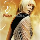 Robyn Carlsson - Don't Stop The Music