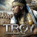 Pastor Troy Album - T.R.O.Y.