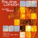 Pauline London Album - Quiet Skies