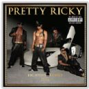 Pretty Ricky - Eighties Babies