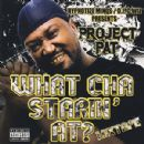 Project Pat Album - What Cha Starin' At?
